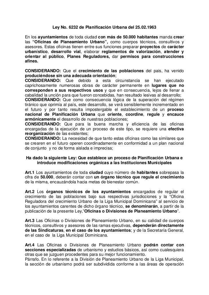 Ley No. 6232 de Planificación Urbana del 25.02.1963En los ayuntamientos de toda ciudad con más de 50.000 habitantes manda ...