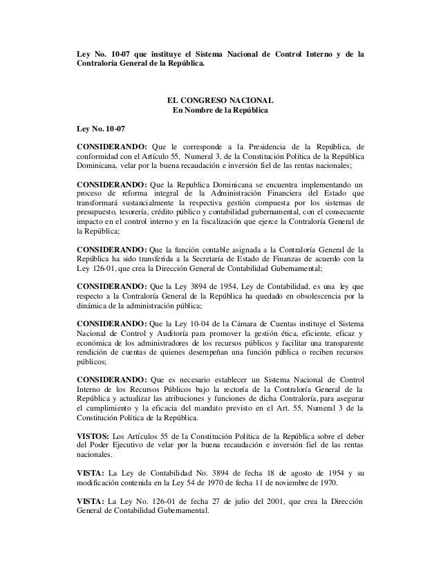 Ley No. 10-07 que instituye el Sistema Nacional de Control Interno y de la Contraloría General de la República. EL CONGRES...