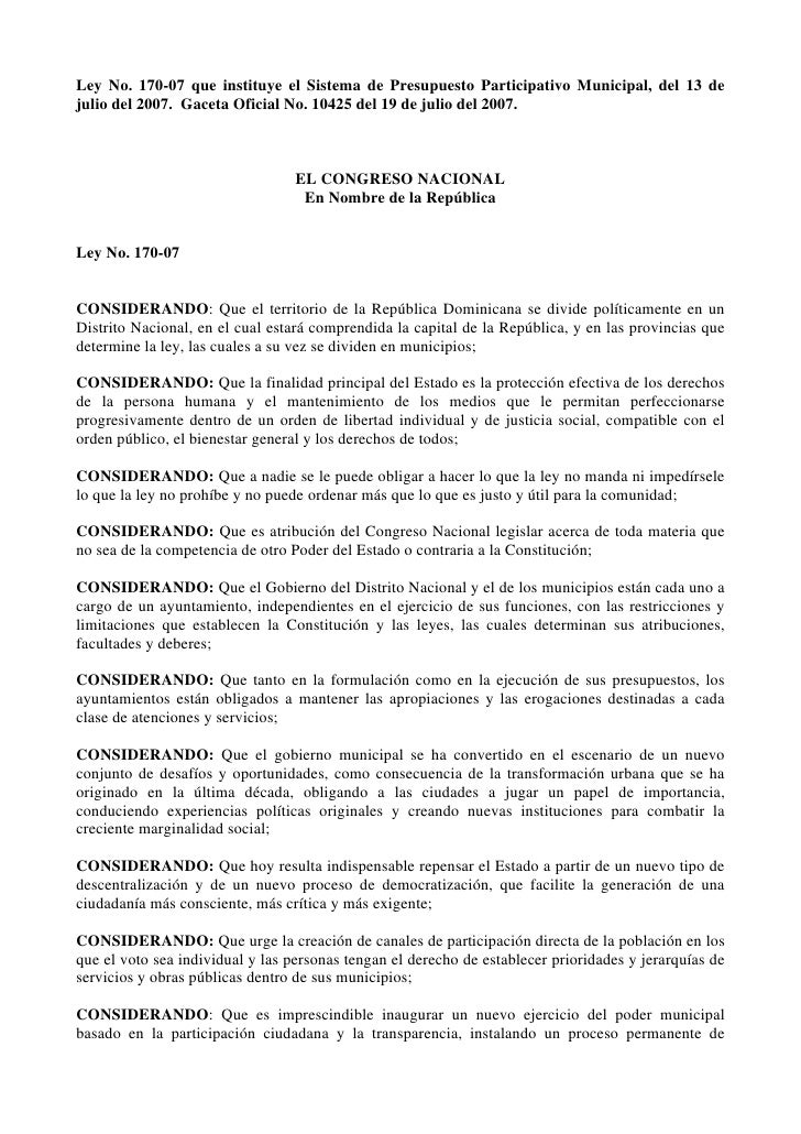 Ley No. 170-07 que instituye el Sistema de Presupuesto Participativo Municipal, del 13 de julio del 2007. Gaceta Oficial N...