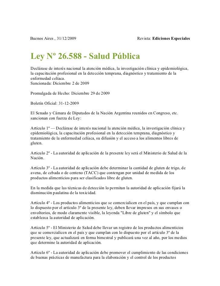 Buenos Aires , 31/12/2009                                      Revista: Ediciones EspecialesLey Nº 26.588 - Salud PúblicaD...