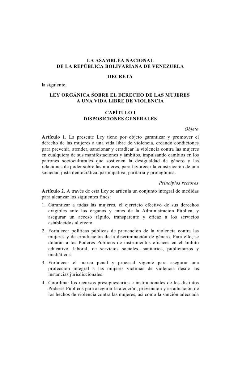 LA ASAMBLEA NACIONAL        DE LA REPÚBLICA BOLIVARIANA DE VENEZUELA                                  DECRETA la siguiente...