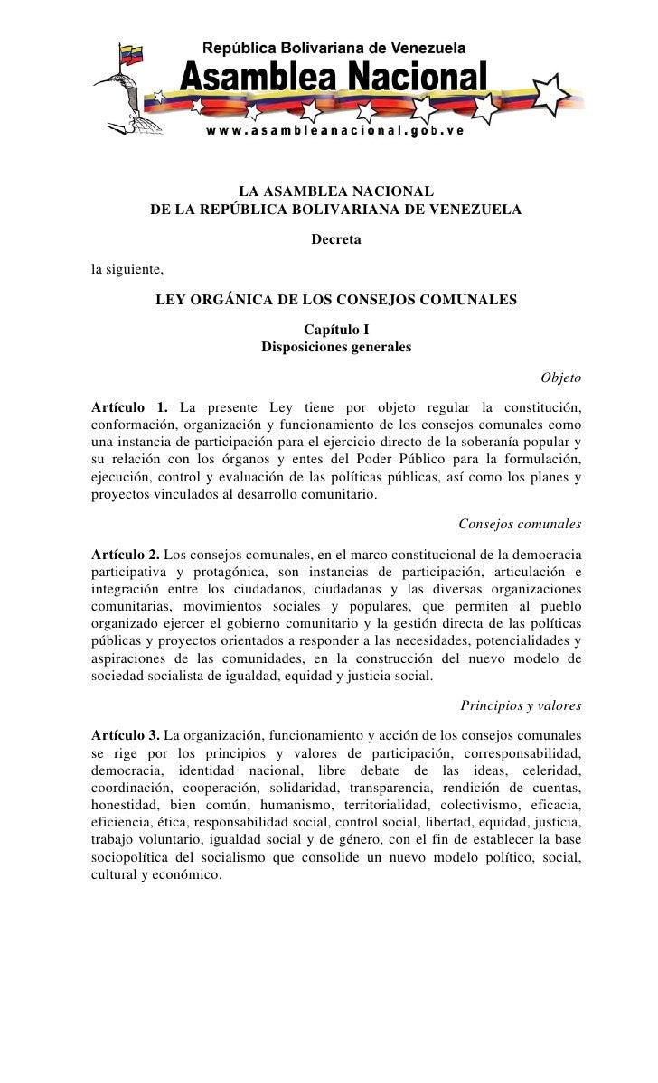LA ASAMBLEA NACIONAL          DE LA REPÚBLICA BOLIVARIANA DE VENEZUELA                                       Decretala sig...