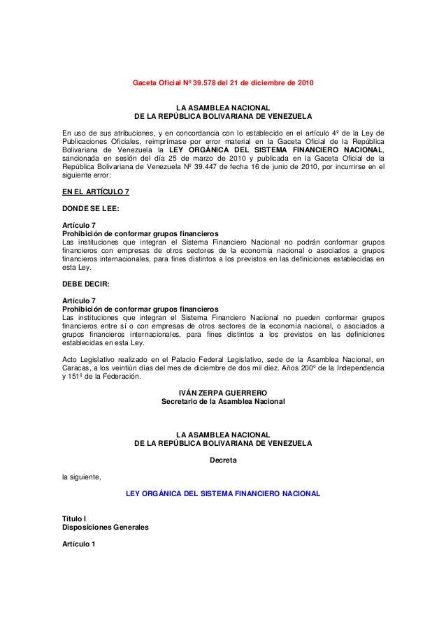 Gaceta Oficial Nº 39.578 del 21 de diciembre de 2010  LA ASAMBLEA NACIONAL DE LA REPÚBLICA BOLIVARIANA DE VENEZUELA En uso...