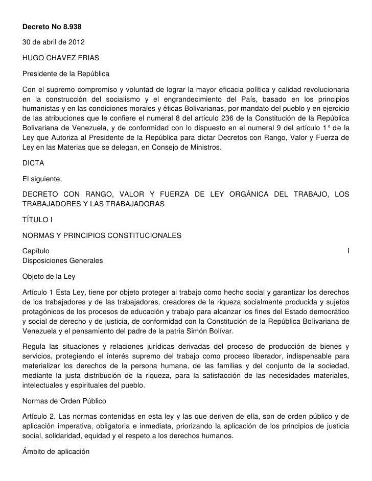 Decreto No 8.93830 de abril de 2012HUGO CHAVEZ FRIASPresidente de la RepúblicaCon el supremo compromiso y voluntad de logr...