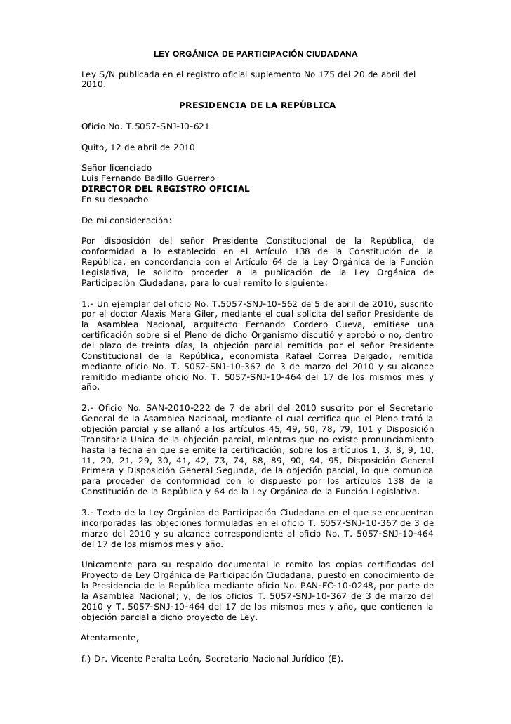LEY ORGÁNICA DE PARTICIPACIÓN CIUDADANALey S/N publicada en el registro oficial suplemento No 175 del 20 de abril del2010....
