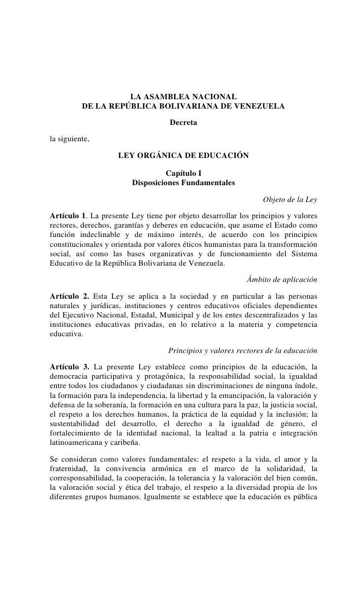 LA ASAMBLEA NACIONAL           DE LA REPÚBLICA BOLIVARIANA DE VENEZUELA                                        Decreta la ...