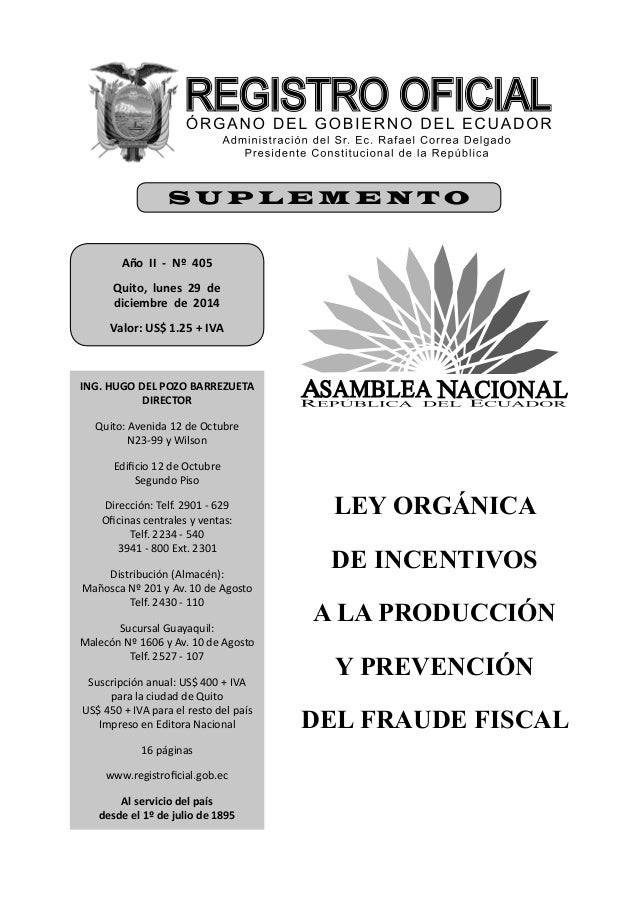 Año II - Nº 405 Quito, lunes 29 de diciembre de 2014 Valor: US$ 1.25 + IVA ING. HUGO DEL POZO BARREZUETA DIRECTOR Quito: A...