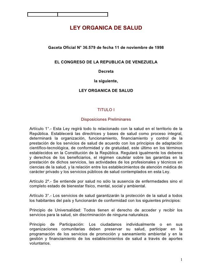 LEY ORGANICA DE SALUD          Gaceta Oficial N° 36.579 de fecha 11 de noviembre de 1998             EL CONGRESO DE LA REP...