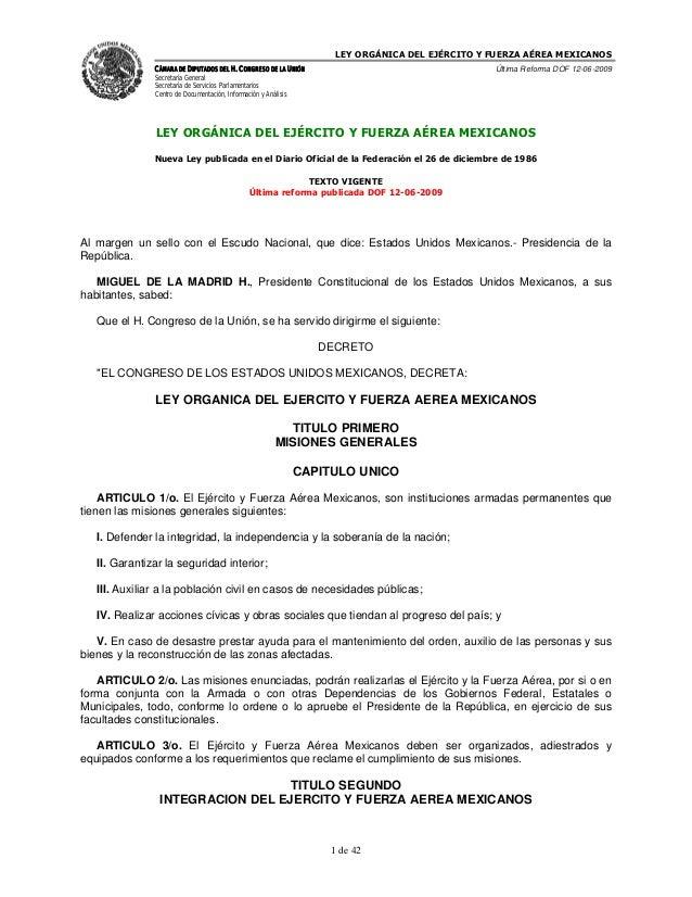LEY ORGÁNICA DEL EJÉRCITO Y FUERZA AÉREA MEXICANOS               CÁMARA DE DIPUTADOS DEL H. CONGRESO DE LA UNIÓN          ...