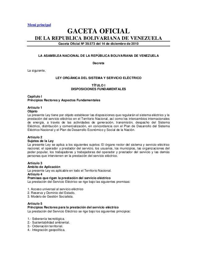 Menú principalGACETA OFICIALDE LA REPUBLICA BOLIVARIANA DE VENEZUELAGaceta Oficial Nº 39.573 del 14 de diciembre de 2010LA...