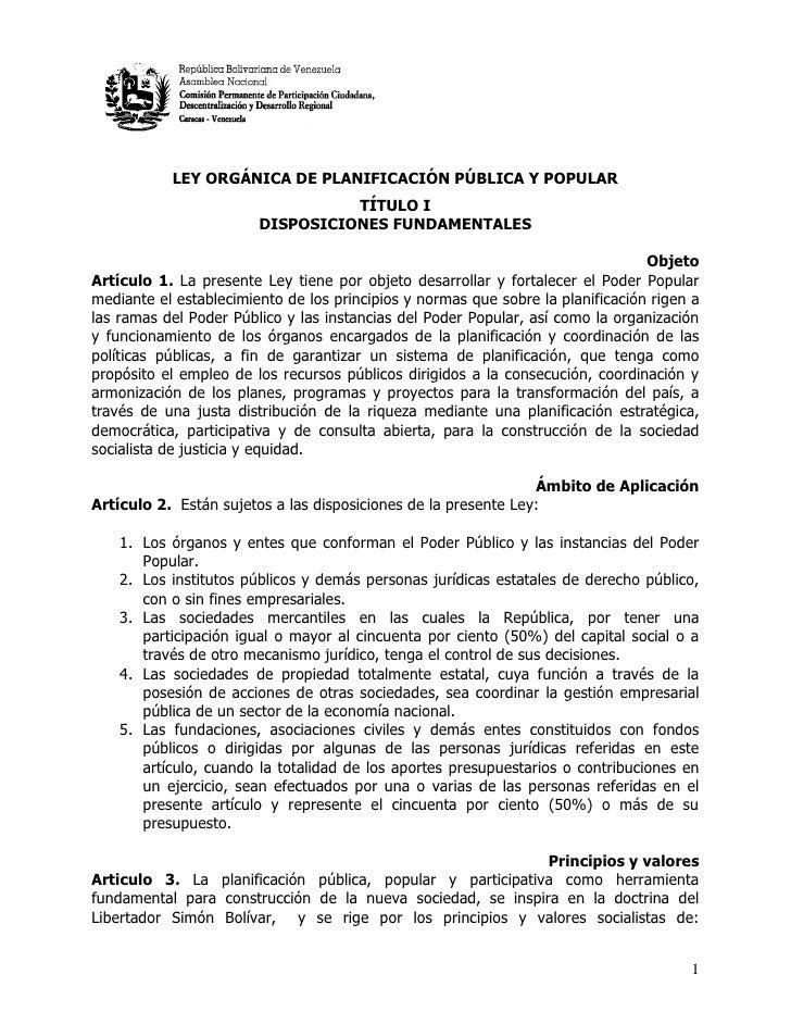 LEY ORGÁNICA DE PLANIFICACIÓN PÚBLICA Y POPULAR                                  TÍTULO I                        DISPOSICI...