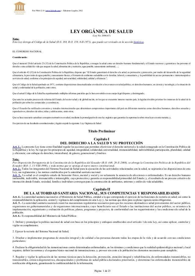 LEYORGÁNICADESALUD (Ley No. 2006-67) Nota: EstaLeyderogaalCódigodelaSalud(D.S.188,R.O.158,8II1971),quep...