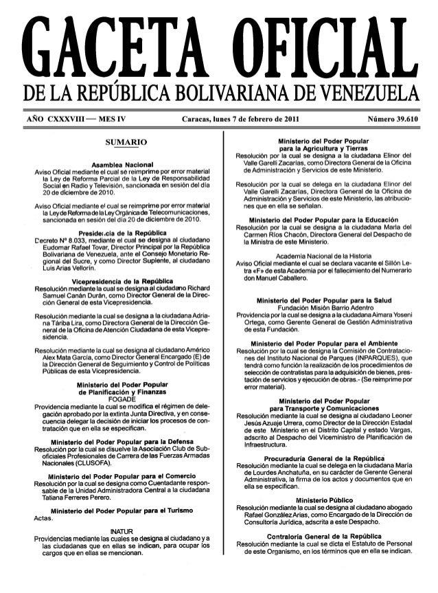 ~DE LA REPUBLICA BOLIVARIANA DE VENEZUELAAÑO CXXXVIII- MES IV Caracas, lunes 7 de febrero de 2011 Número 39.610SUMARIOAsam...