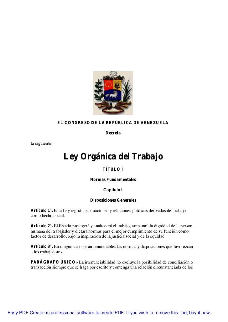 EL CONGRESO DE LA REPÚBLICA DE VENEZUELA                                                     Decreta           la siguient...