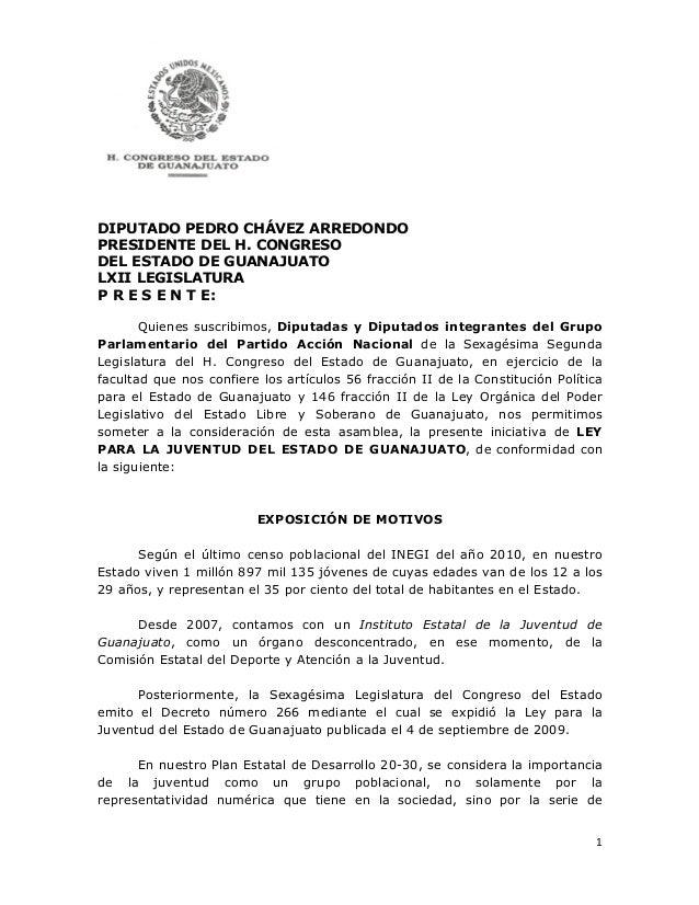 DIPUTADO PEDRO CHÁVEZ ARREDONDO PRESIDENTE DEL H. CONGRESO DEL ESTADO DE GUANAJUATO LXII LEGISLATURA P R E S E N ...