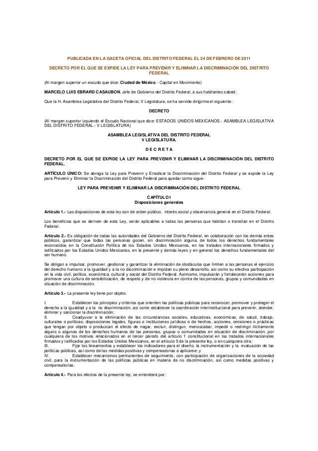 PUBLICADA EN LA GACETA OFICIAL DEL DISTRITO FEDERAL EL 24 DE FEBRERO DE 2011 DECRETO POR EL QUE SE EXPIDE LA LEY PARA PREV...