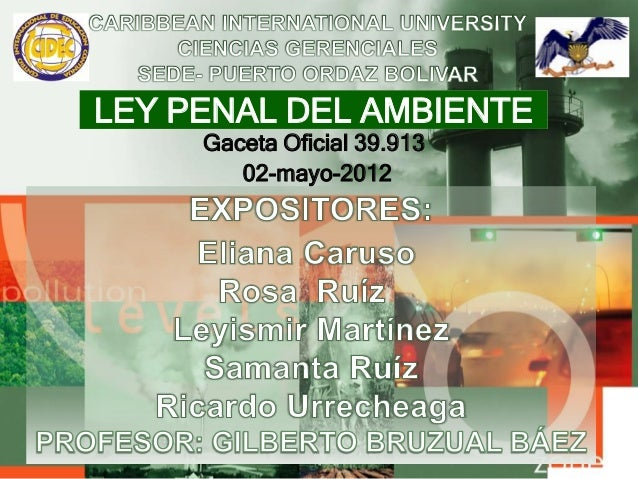 LEY PENAL DEL AMBIENTE Gaceta Oficial 39.913 02-mayo-2012