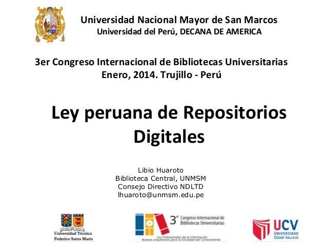 Universidad Nacional Mayor de San Marcos Universidad del Perú, DECANA DE AMERICA  3er Congreso Internacional de Biblioteca...