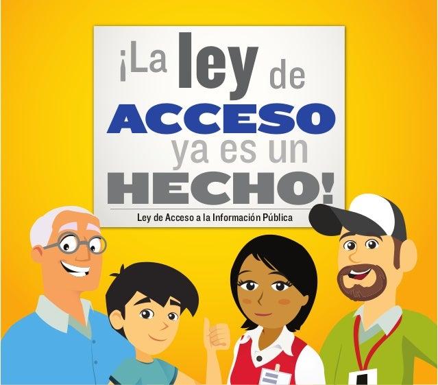 ¡La       ley deACCESO ASNERP  ya es unHECHO! Ley de Acceso a la Información Pública