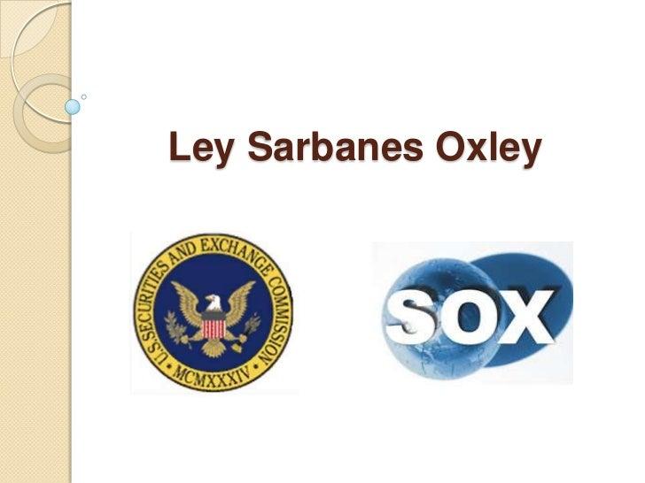 Ley Sarbanes Oxley<br />