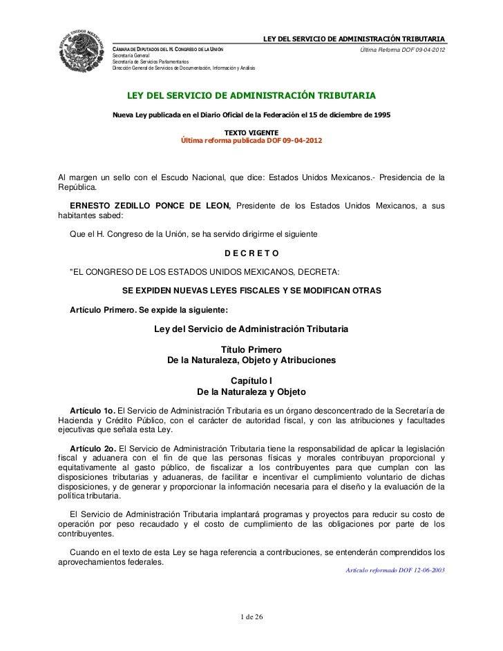 LEY DEL SERVICIO DE ADMINISTRACIÓN TRIBUTARIA               CÁMARA DE DIPUTADOS DEL H. CONGRESO DE LA UNIÓN               ...