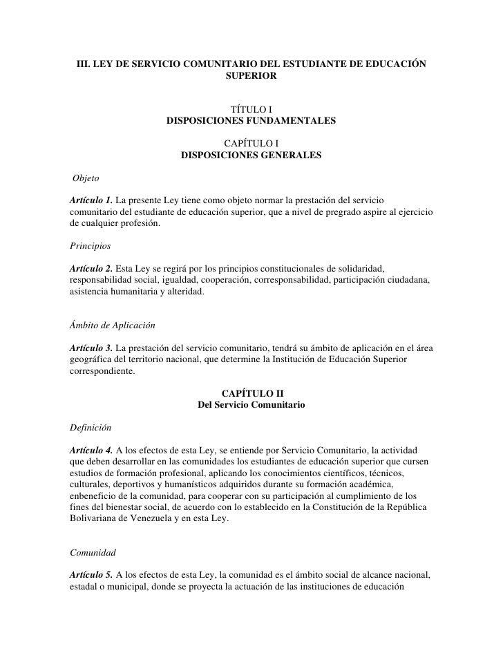 III. LEY DE SERVICIO COMUNITARIO DEL ESTUDIANTE DE EDUCACIÓN                             SUPERIOR                         ...