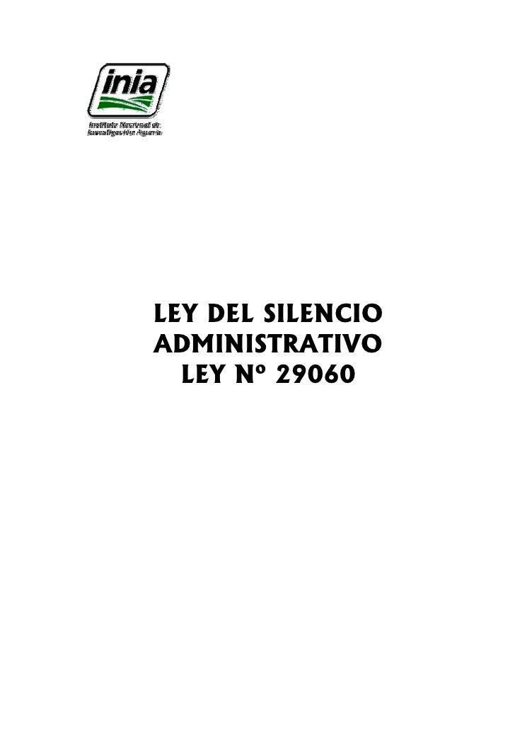 LEY DEL SILENCIOADMINISTRATIVO  LEY Nº 29060