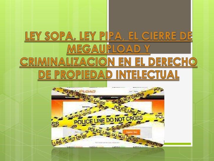   Como primer punto definiremos que es Ley SOPA o la    Stop Online Piracy Act (Acta de cese a la piratería en    línea)...