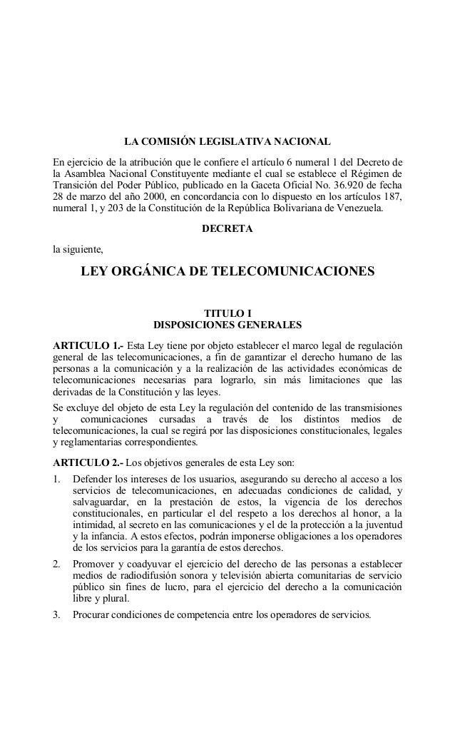 LA COMISIÓN LEGISLATIVA NACIONAL En ejercicio de la atribución que le confiere el artículo 6 numeral 1 del Decreto de la A...