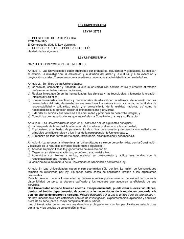 LEY UNIVERSITARIA                                           LEY Nº 23733EL PRESIDENTE DE LA REPÚBLICAPOR CUANTO:El Congres...