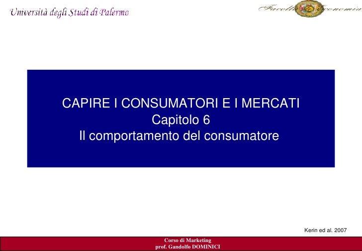 CAPIREICONSUMATORIEIMERCATI               Capitolo6   Ilcomportamentodelconsumatore                             ...