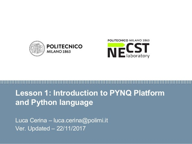 SnW: Introduction to PYNQ Platform and Python Language