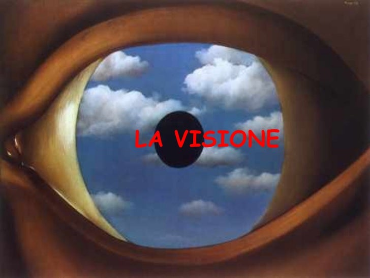 LA VISIONE
