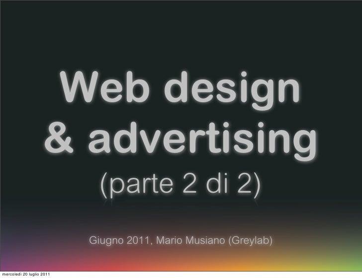 Web design                    & advertising                            (parte 2 di 2)                           Giugno 201...