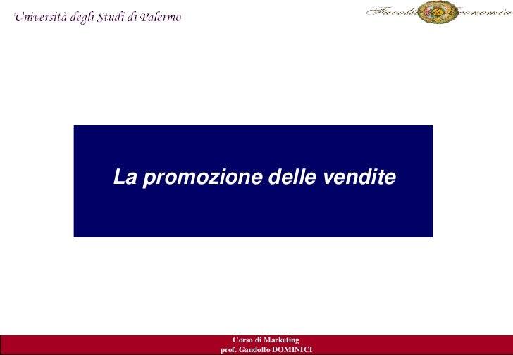 Lapromozionedellevendite                                         Kerinedal.2007              Corso di Marketing     ...