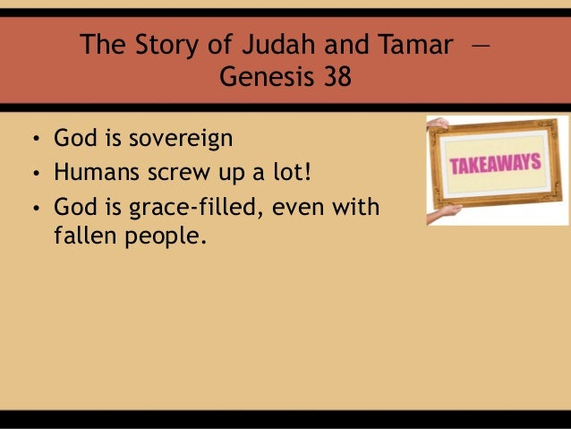 Judah and Tamar (Genesis 38)