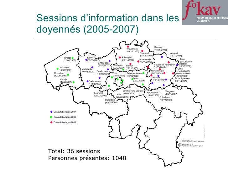 Sessions d'information dans les doyennés (2005-2007) Total: 36 sessions Personnes présentes: 1040