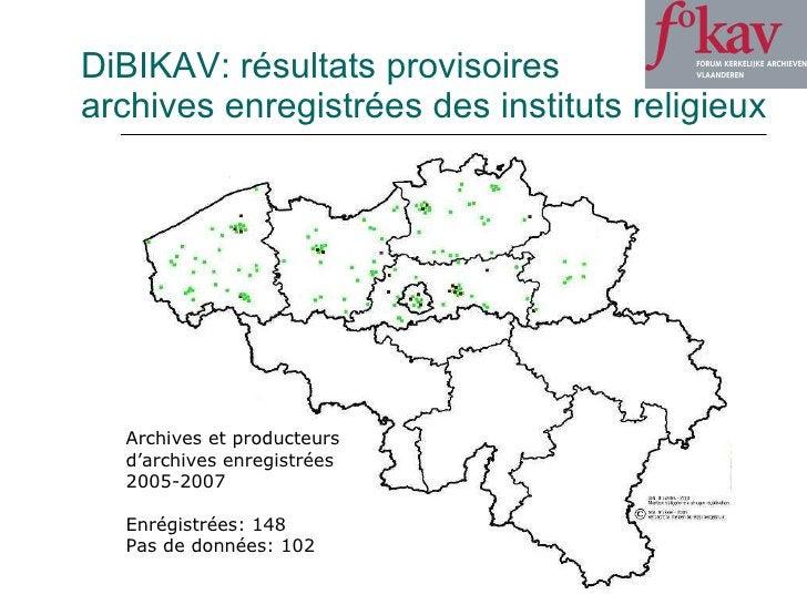 DiBIKAV: résultats provisoires archives enregistrées des instituts religieux Archives et producteurs  d'archives enregistr...