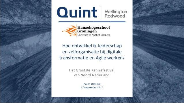 1 Hoe ontwikkel ik leiderschap en zelforganisatie bij digitale transformatie en Agile werken? Het Grootste Kennisfestival ...