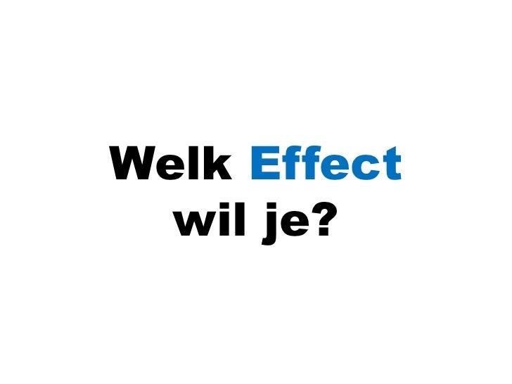 Welk Effect wil je?<br />