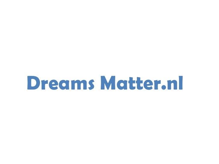 DreamsMatter.nl<br />