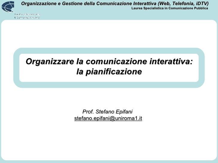Organizzare la comunicazione interattiva: la pianificazione