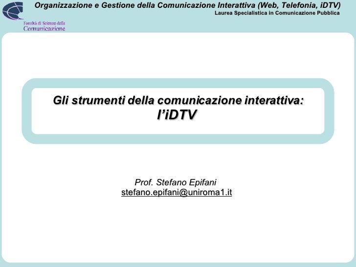 Gli strumenti della comunicazione interattiva: l'iDTV