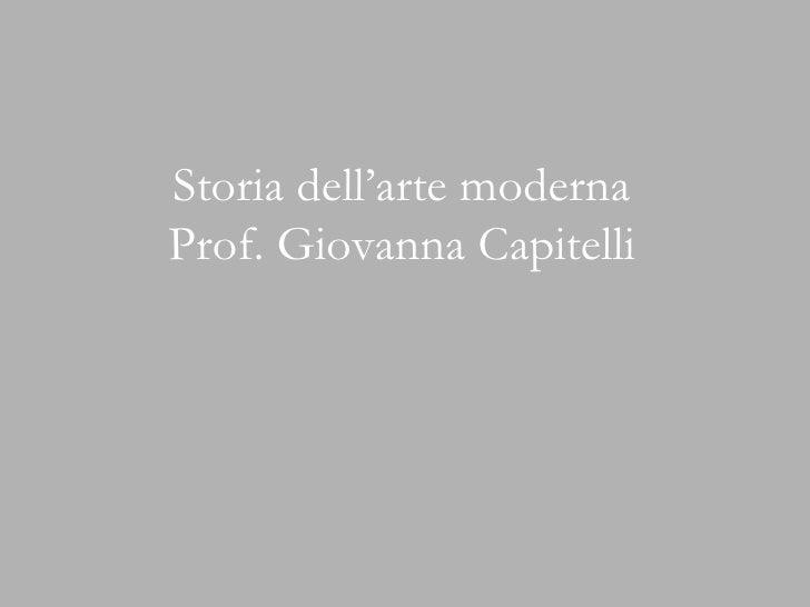 Storia dell'arte moderna Prof. Giovanna Capitelli