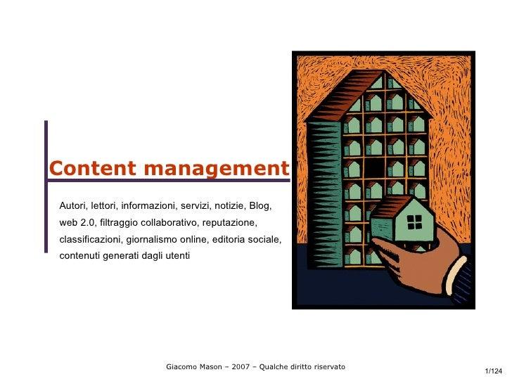Content management Autori, lettori, informazioni, servizi, notizie, Blog, web 2.0, filtraggio collaborativo, reputazione, ...