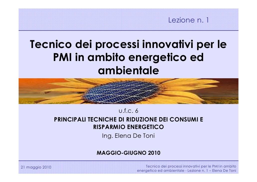 Lezione n. 1       Tecnico dei processi innovativi per le         PMI in ambito energetico ed                 ambientale  ...