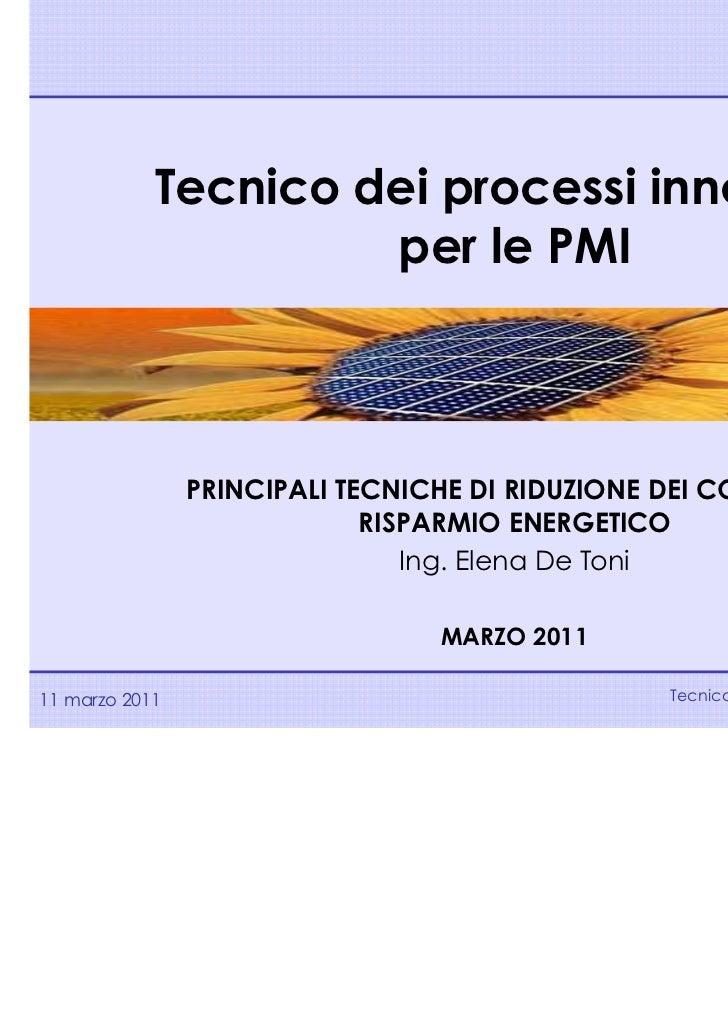 Lezione n. 1            Tecnico dei processi innovativi                     per le PMI                PRINCIPALI TECNICHE ...