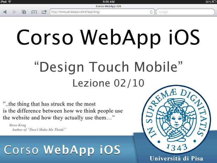 """Corso WebApp iOS                """"Design Touch Mobile""""                                       Lezione 02/10""""..the thing that..."""