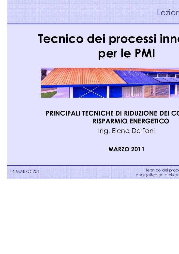 Lezione n. 2           Tecnico dei processi innovativi                    per le PMI                PRINCIPALI TECNICHE DI...