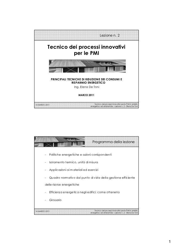 Lezione n. 2            Tecnico dei processi innovativi                     per le PMI                PRINCIPALI TECNICHE ...